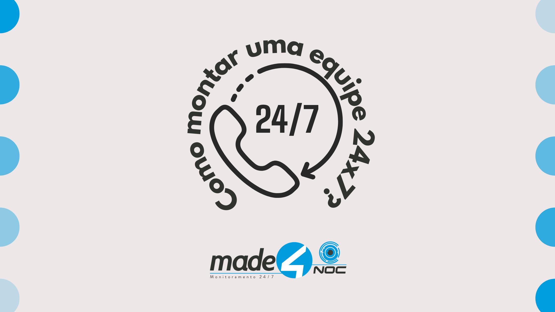 Made4it - Como montar uma equipe